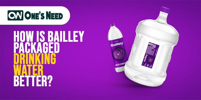 How is Bailley Packaged Drinking Water Better?