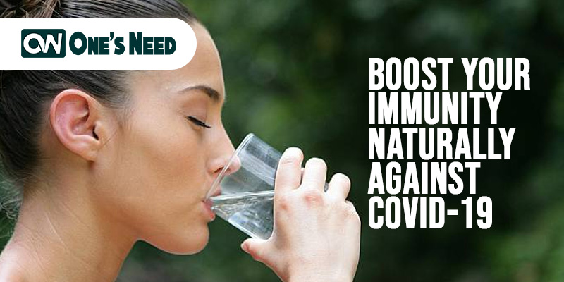 Boost Your Immunity Naturally Against COVID-19